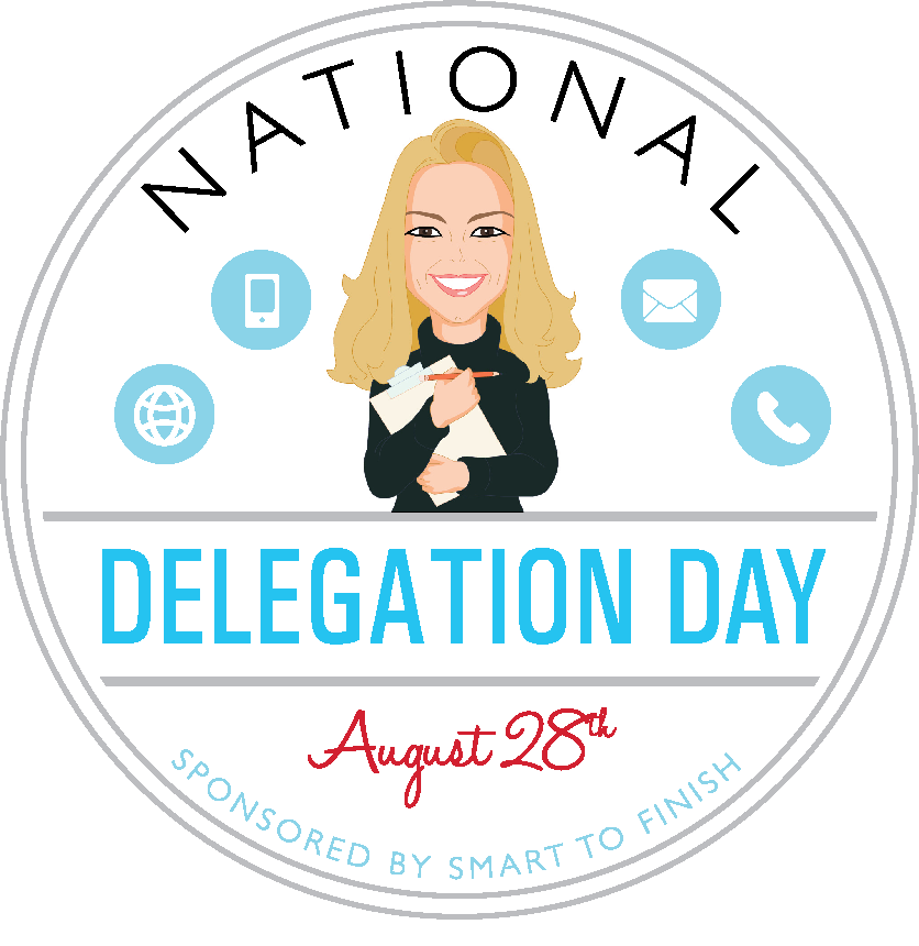 Guess What Day It Is? It's Delegation Day! How to Delegate Effectively